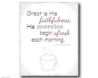 Great is His faithfulness | Lamentations 3:23 - Christian Art Print