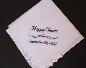 Happy Tears Hanky handkerchief hankerchief, personalize gift, Ladies Lace Hankerchief, hanky, custom wedding favor, -LS123F36 Snugahug