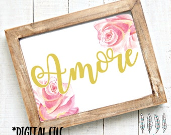 Amore Print, Love Print, Printable Art, Amore Art, Flower Print, Pink and yellow print, Pink flower art, amore printable, mothers day gift