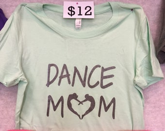 Dance Mom Heart Shirt