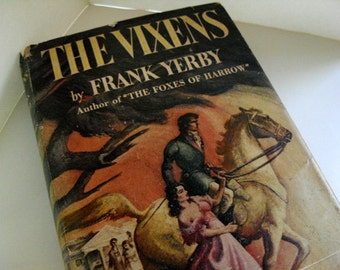 The Vixens - Frank Yerby, Civil War, carpetbaggers, New Orleans, scalawags, historial fiction, love triangle
