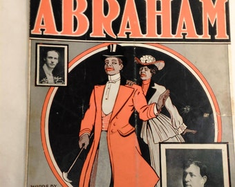 Vintage African American Music Sheet From The 1904/ Abraham/Black Cover Art/Collectible/Creasing On The Pages And Pages Are Yellowing C