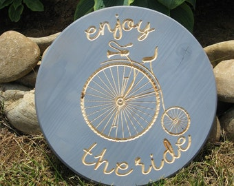 Enjoy the Ride Penny Farthing Bike -  Routed Wood Disk 3D Wall Decor - Color Options DSK19