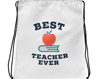 Best Teacher Ever Gift Drawstring bag