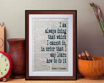 Pablo Picasso quote  - dictionary art print home decor present gift Literary gift book quotes