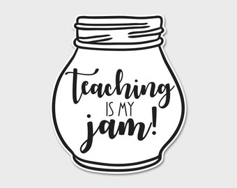 Teaching Is My Jam Bumper Sticker Decal
