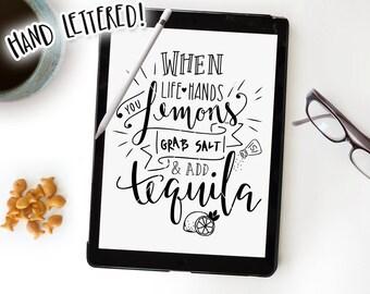 Make Lemonade SVG Cutting File, Tequila, When Life Hands You Lemons Grab Salt & Tequila, Silhouette, Cricut, SVG Cut File, Printable Overlay