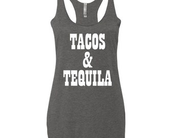 Tacos & Tequila, Tacos and Tequila Tank Top, Tank, Funny Taco Tank Top, Tumblr Tank Top, Taco Gym Tank Top, Feed me Tacos, Raw edge seams