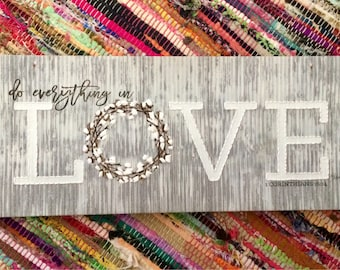 Do Everything in Love - hand embroidery wrapped canvas