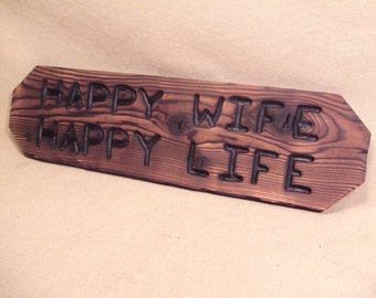 Happy wife Happy life CUSTOM wood  sign -- hand carved -- rustic un painted -- your name or numbers on reclaimed western cedar