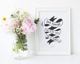 and though she be but little she is fierce print // hand lettered print // inspirational print // be fierce print // nursery print