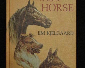 Two Dogs and a Horse  by Jim Kjelgaard // YA // Short Stories