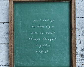 FREE SHIPPING! Farmhouse inspired green chalkboard framed sign with quote by vanGogh