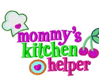 Mommy's Kitchen Helper, Machine Embroidery Design, 4x4 Hoop size, PES format and more