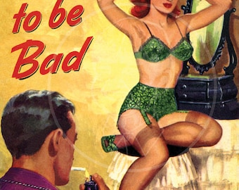 Born to be Bad - 10x14 Giclée Canvas Print of Vintage Pulp Paperback