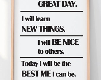 Today Will be a Great Day Wall PRINTABLE| Positive Affirmations for Kids| Instant Downloads for kids| Encouraging Kids Quotes| Wall prints|