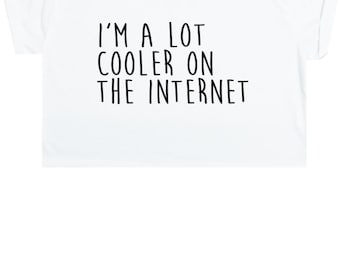 A Lot Cooler On The Internet Crop Top T Shirt Tee Womens Girl Funny Fun Tumblr Hipster Swag Grunge Kale Goth Punk New Retro Vtg Fashion Nerd