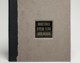 Sometimes Rivers Flow Backwards - Deluxe Edition