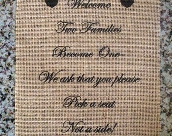Primitive Burlap Panel Appliqué Welcome Pick A Seat Not A Side Rustic Wedding Shabby Chic