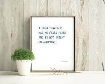 """Lao Tzu Quote """"A good traveler has no fixed plans"""" 8x10 DOWNLOADABLE Print, Digital Download, Home Decor, Lao Tzu Print, Lao Tzu, Wall Art"""