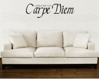 Seize the day Carpe Diem | Vinyl Wall Art Decal | Inspirational Wall Art Quote | Vinyl Lettering | Family Decal | Inspirational Quote