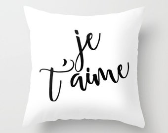 Love Pillow, Je T'aime, Black & White Cushion Cover, French Throw Pillow, Valentine Gift, I Love You Pillow, French Decor, Wedding Gift