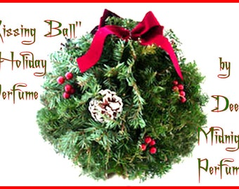 KISSING BALL Perfume Oil:  Holiday Perfume, Christmas Perfume, Yule, Winter Fragrance