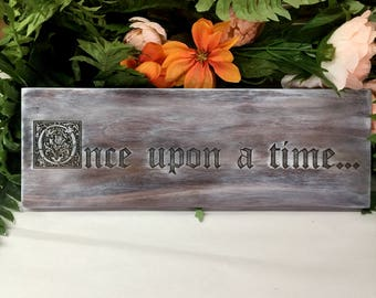 Once Upon a Time Sign, Wedding Sign, Engraved Sign, Wood Sign