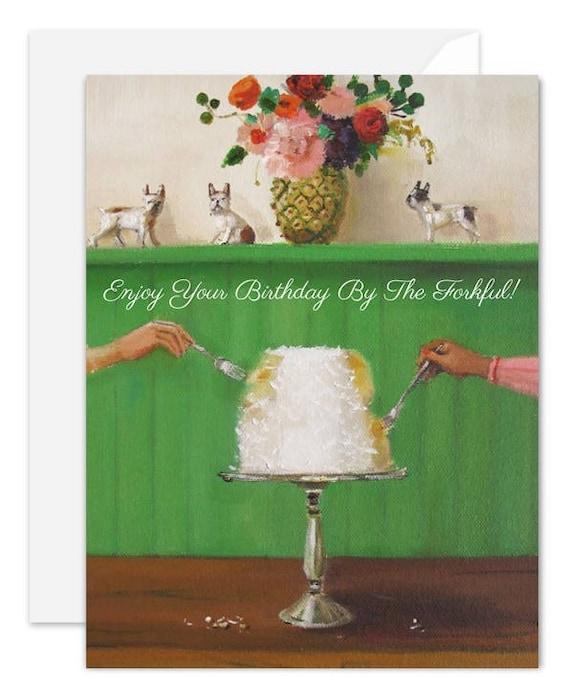 Enjoy your birthday by the forkful! Birthday Card. SKU JH1141
