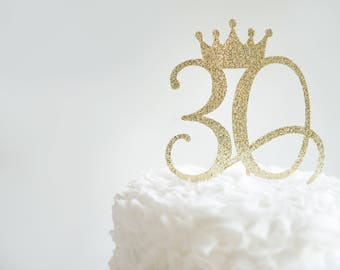 30 Cake Topper with Crown, Glitter Party Decorations, Adult Birthday, Anniversary Celebration, 30th Birthday for Her or Him, Thirty Years