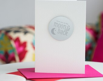 Moon & Back Magnet Card, Valentine's Card, Love You To The Moon and Back Card, A6, Romantic Card, Magnet