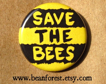 "save the bees - refrigerator fridge magnet - 1.25"" pinback button badge - buzz insect bee's knees climate change environment preserve nature"