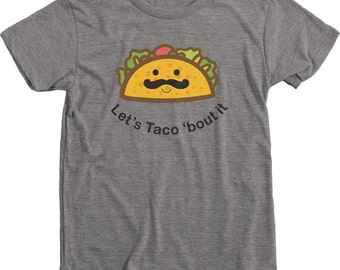 Let's Taco Bout It Kid's T-Shirt