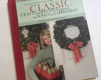 Christmas with Martha Stewart Living - Classic Crafts and Recipes Inspired by the Songs of Christmas