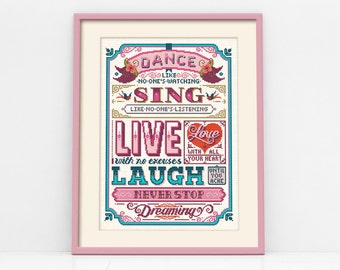 Dance, Sing & Live Typographic Cross Stitch Pattern (Digital Format - PDF)