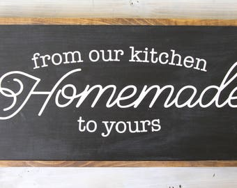 Homemade From Our Kitchen To Yours Sign, Handmade Wooden Sign