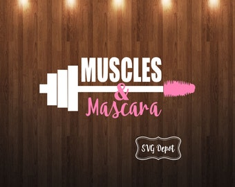 Muscles and mascara svg, weightlifting svg file, svg file, cut file
