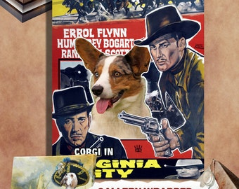 Welsh Corgi Vintage Poster Canvas Print  - Virginia City Movie Poster  Perfect DOG LOVER GIFT Gift for Her Gift for Him Home Decor
