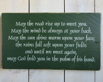 Handmade Sign - Irish Blessing - Made to Order, Irish Proverb, May the road rise up to meet you, May the wind be always at your back