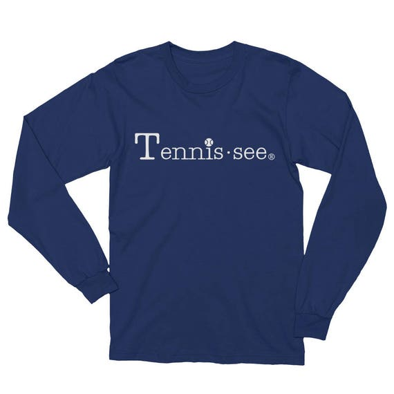 Tennis.see® Tennis Tennessee Unisex Long Sleeve T-Shirt White Lettering Luna B. Tee
