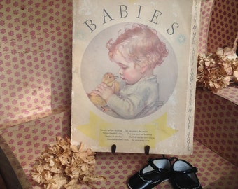 Antique 1933 BABIES Illustrated Book by Maud Tousey Fangel & Alice Higgins