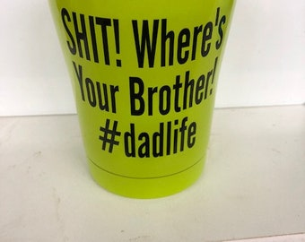 dad life stainless steel green tumbler