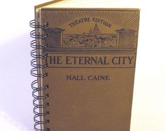 1902 THE ETERNAL CITY Handmade Journal Vintage Upcycled Book Rome Honeymoon Travel Italy Journal