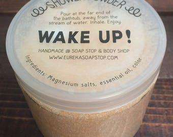 Wake Up! Handmade Shower Powders  with Pure Essential Oils - One 16oz. Jar