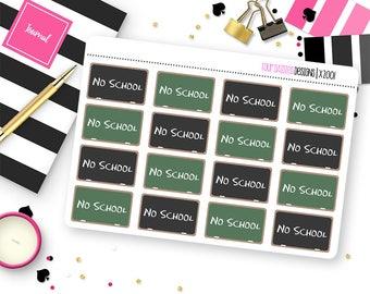 16 No School Chalkboard Stickers for Erin Condren Life Planner, Plum Paper or Mambi Happy Planner    X2001