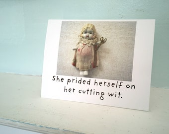 """Adventures of Claudia Doll Funny Sassy Card """"Cutting Wit"""" Humor Stationary"""