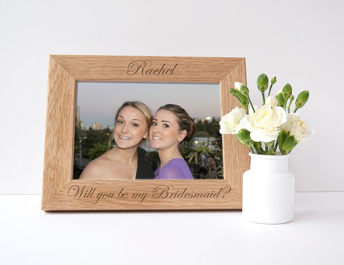 Will You Be My Bridesmaid Gift Personalised Photo Frame Engraved