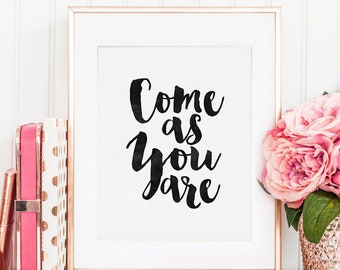 NIRVANA POSTER, Come As You Are Stay As Long As You Can,Nirvana Song Lyrics,Quote Prints,Typography Quote,Wall Art,Girls Room Decor,INSTANT