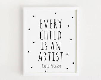 Every child is an artist Pablo Picasso Quote Printable Poster Black and White simple word Cute Nursery Wall art Decor INSTANT DOWNLOAD