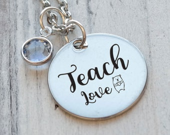 Teach Love Personalized Engraved Necklace